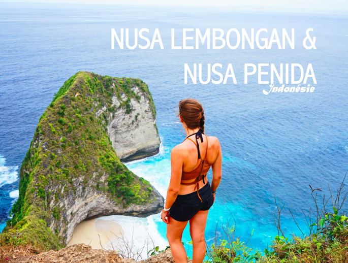 NUSA LEMBONGAN & NUSA PENIDA NUSA LEMBONGAN & NUSA PENIDA Indonésie