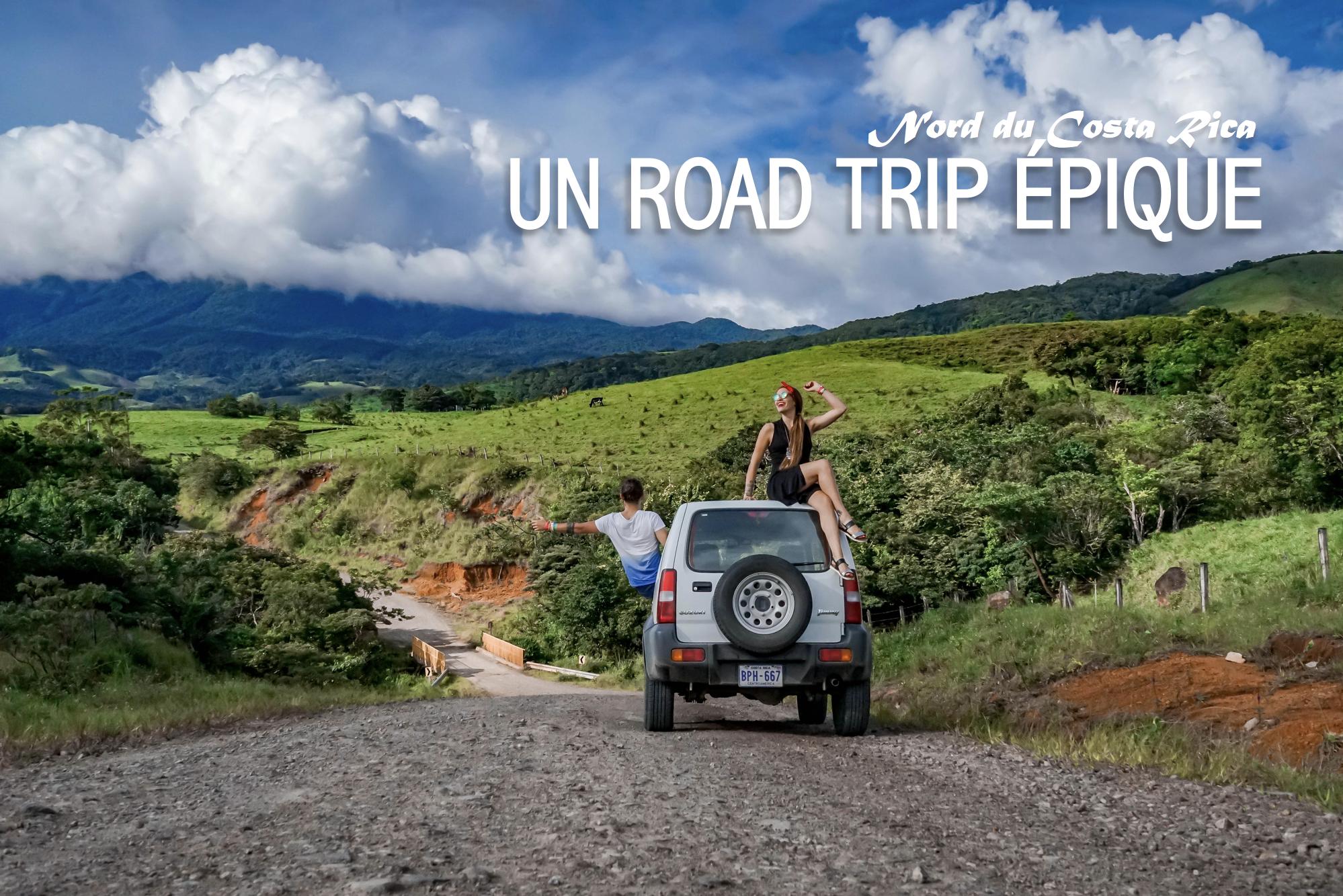UN ROAD TRIP ÉPIQUE | Costa Rica (image).png